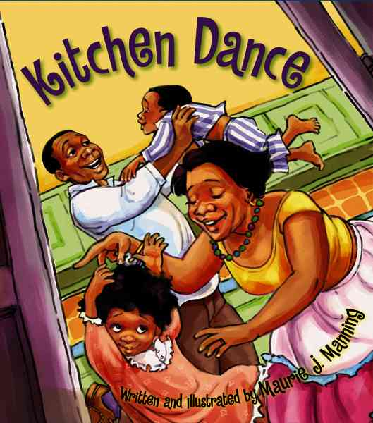 Kitchen Dance By Manning, Maurie J.