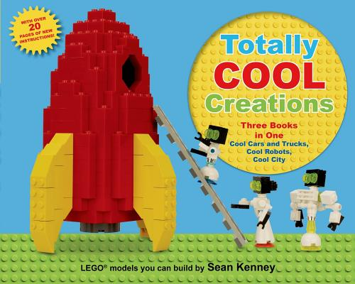 Totally Cool Creations By Kenney, Sean/ Kenney, Sean (ILT)